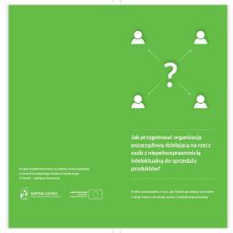 Jak przygotować organizację pozarządową działającą na rzecz osób z niepełnosprawnością intelektualną do sprzedaży produktów?