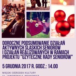 """Zapraszamy na konferencję pt.:  doroczne podsumowanie działań aktywnych śląskich seniorów i działań realizowanych w ramach projektu """"Użyteczne Rady Seniorów"""""""