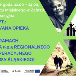 Seminarium pt.: Skoordynowana Opieka Senioralna – konkurs 9.2.5 Regionalnego Programu Operacyjnego Województwa Śląskiego