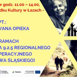 Łazy | Seminarium pt.: Skoordynowana Opieka Senioralna – konkurs 9.2.5 Regionalnego Programu Operacyjnego Województwa Śląskiego