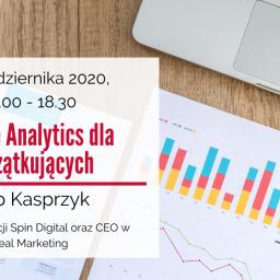 Google Analytics dla początkujących – webinarium w dniu 28 października 2020 r.