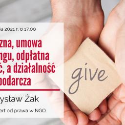 Darowizna, umowa sponsoringu, odpłatna działalność, a działalność gospodarcza – webinarium w dniu 20 stycznia 2020 r.