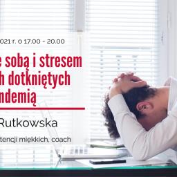 Zarządzanie sobą i stresem w czasach dotkniętych pandemią – szkolenie w dniach 15-16 lutego 2021 r.