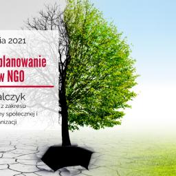 Strategiczne planowanie rozwoju w NGO – szkolenie w dniach 8-9 kwietnia 2021 r.