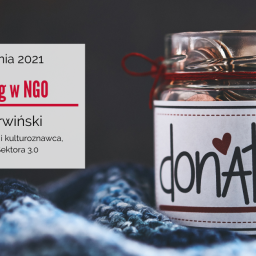 Fundraising w NGO – szkolenie w dniach 22-23 kwietnia 2021 r.