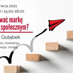 Jak budować markę w sektorze społecznym? – zaproszenie na szkolenie w dniu 16 czerwca 2021 r.