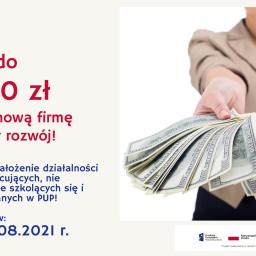 Zapraszamy do składania zgłoszeń na założenie działalności gospodarczej – nabór od 2 – 19 sierpnia 2021 r.